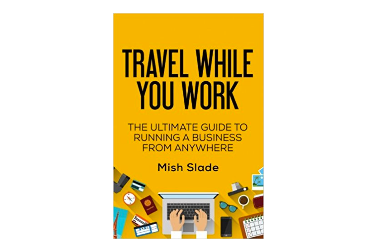 Travel While You Work